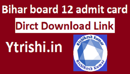 BSEB 12th Admit Card 2021 Direct Download Link
