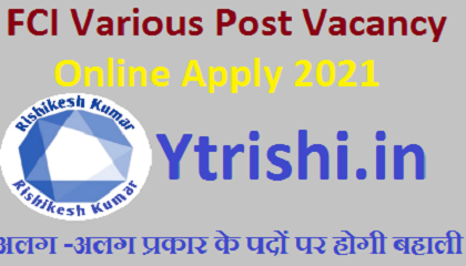 FCI Various Post Vacancy Online Apply 2021