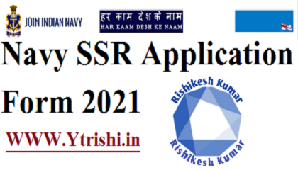 Navy SSR Vacancy Online Apply 2021