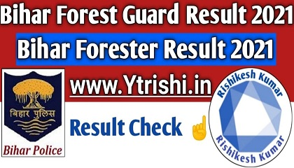 Bihar Police Forest Guard Result 2021