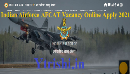 Indian Airforce AFCAT Vacancy Online Apply 2021