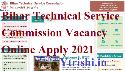 Bihar Technical Service Commission Vacancy Online Apply 2021