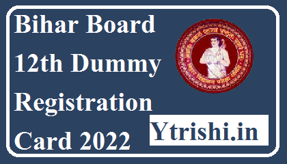 Bihar Board 12th Dummy Registration Card 2022