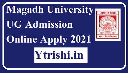 Magadh University UG Admission Online Apply 2021