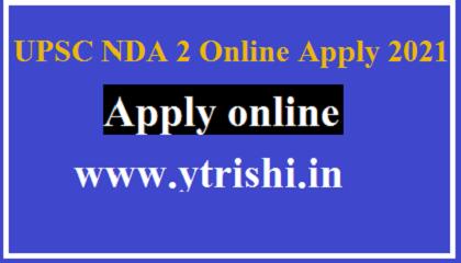 UPSC NDA 2 Online Apply 2021