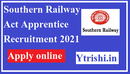 Southern Railway Act Apprentice Recruitment 2021