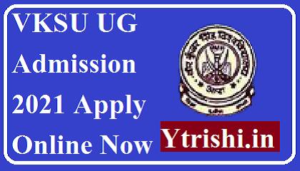 VKSU UG Admission 2021 Apply Online
