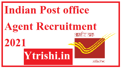 Indian Post office Agent Recruitment 2021